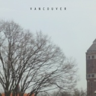 Vancouver – July'sTapes