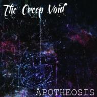 The Creep Void –Apotheosis