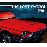 The Lost Patrol – Driven