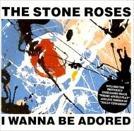 The Stone Roses – I Wanna BeAdored