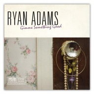 Ryan Adams - Gimme Something Good