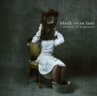 Black Swan Lane – A Moment ofHappiness