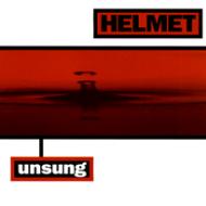 Helmet – Unsung