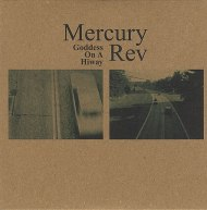 Mercury-Rev-Goddess-On-A-Hiwa-404793