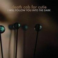 Death Cab For Cutie – I Will Follow You into theDark