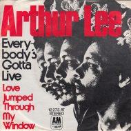 Arthur Lee – Everybody's GottaLive